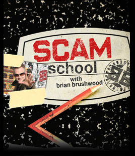 """Scam School"" on the Revision3.com network"